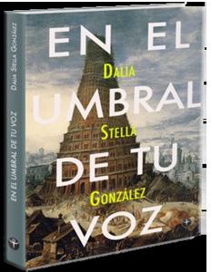 """""""En el umbral de tu voz"""", de Dalia Stella González, se presentará en Caguas. (foto suministrada)"""
