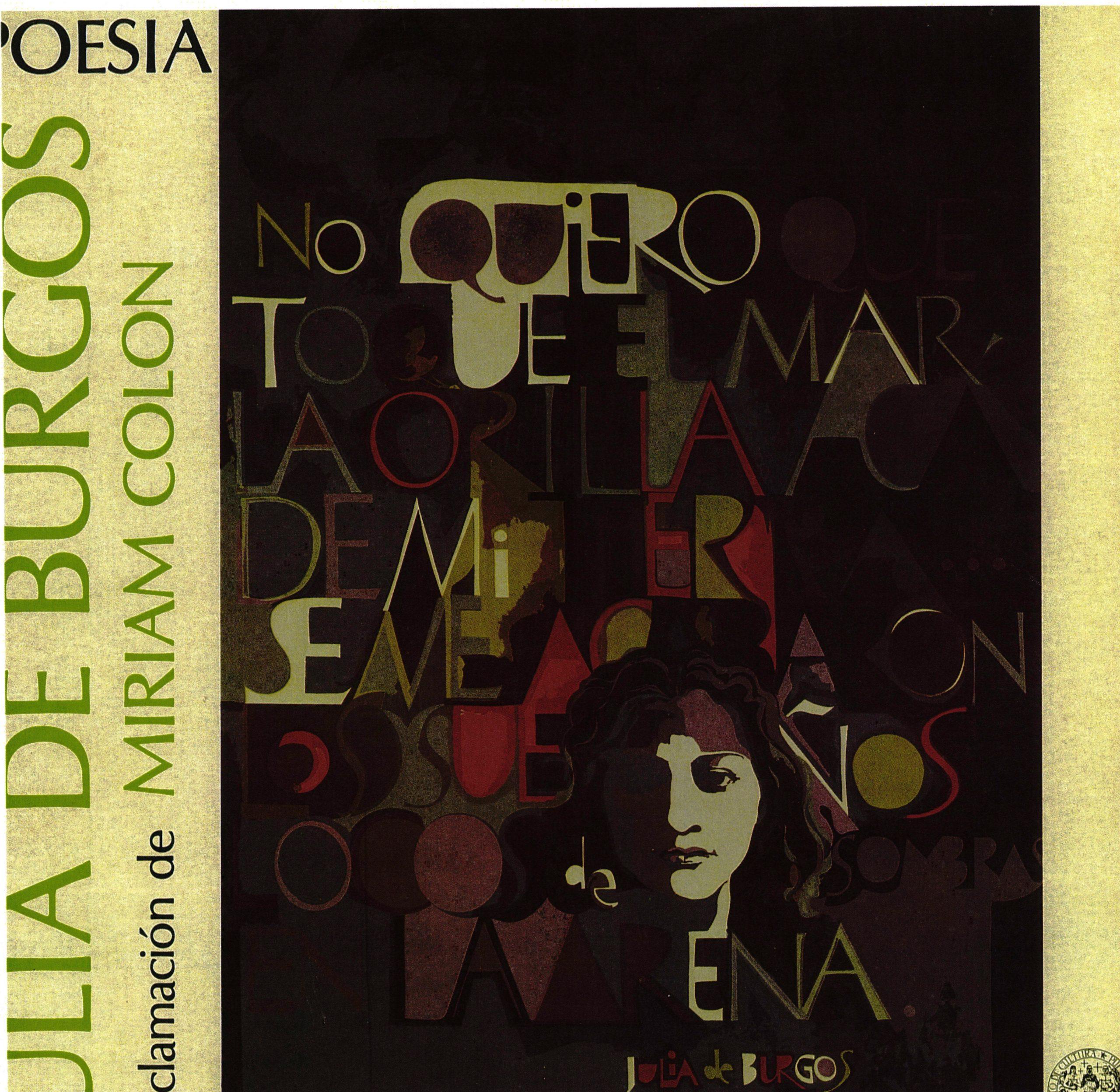 Uno de los clásicos digitalizados es el de Julia de Burgos en voz de Miriaam Colón.