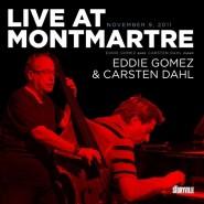 "Gómez grabó con Carsten Dahl ""Live at Montmarte""."
