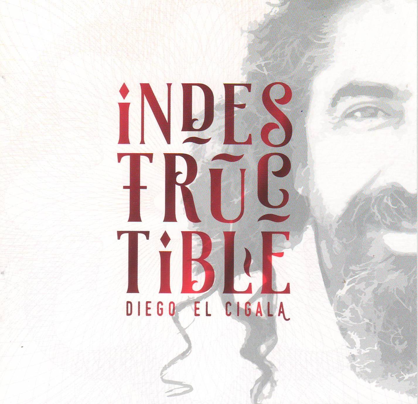 diego-de-cigala-2016-indestructible