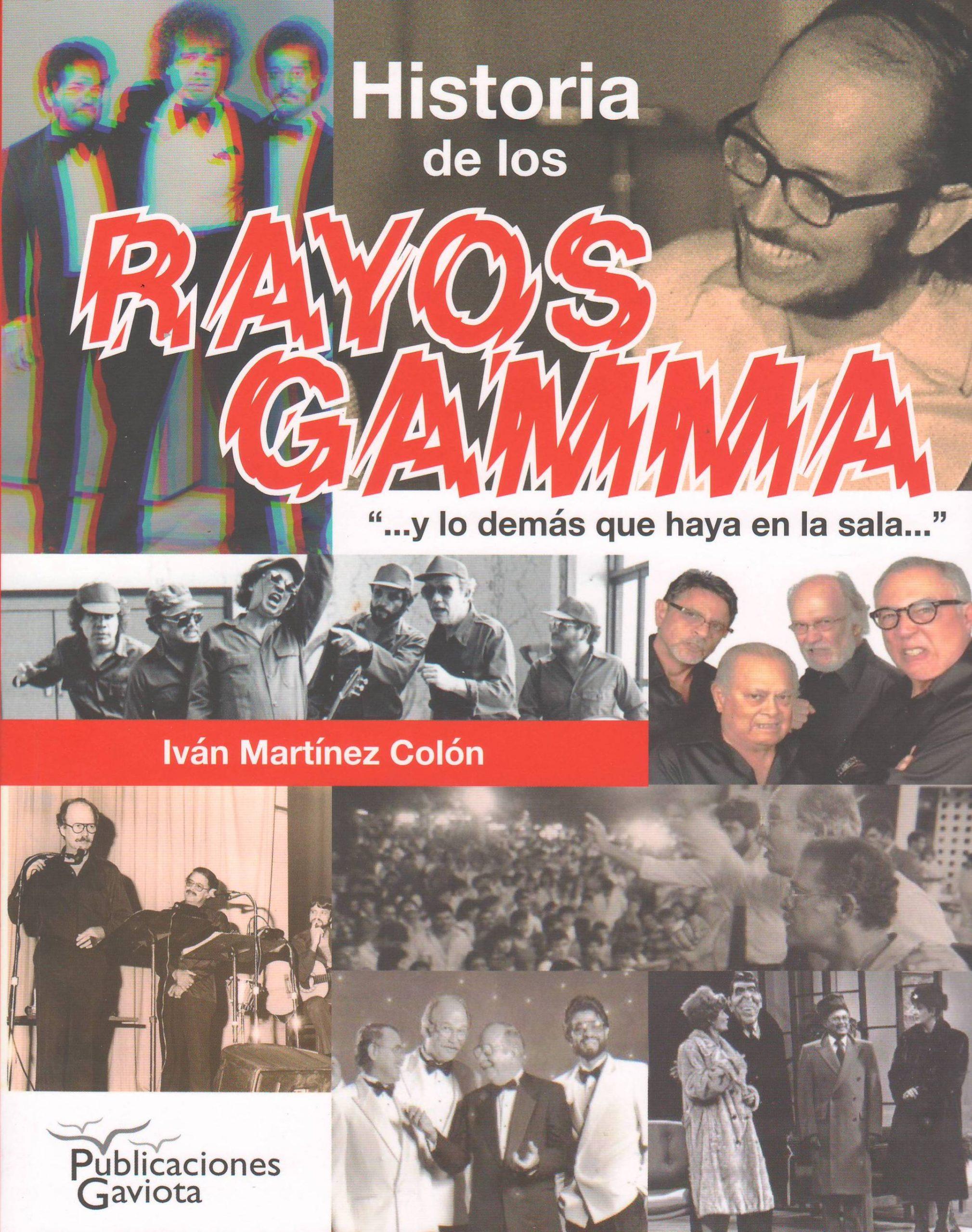 Portada del libro de Los Rayos Gamma editado por Publicaciones Gaviota. (archivo Fundación Nacional para la Cultura Popular)