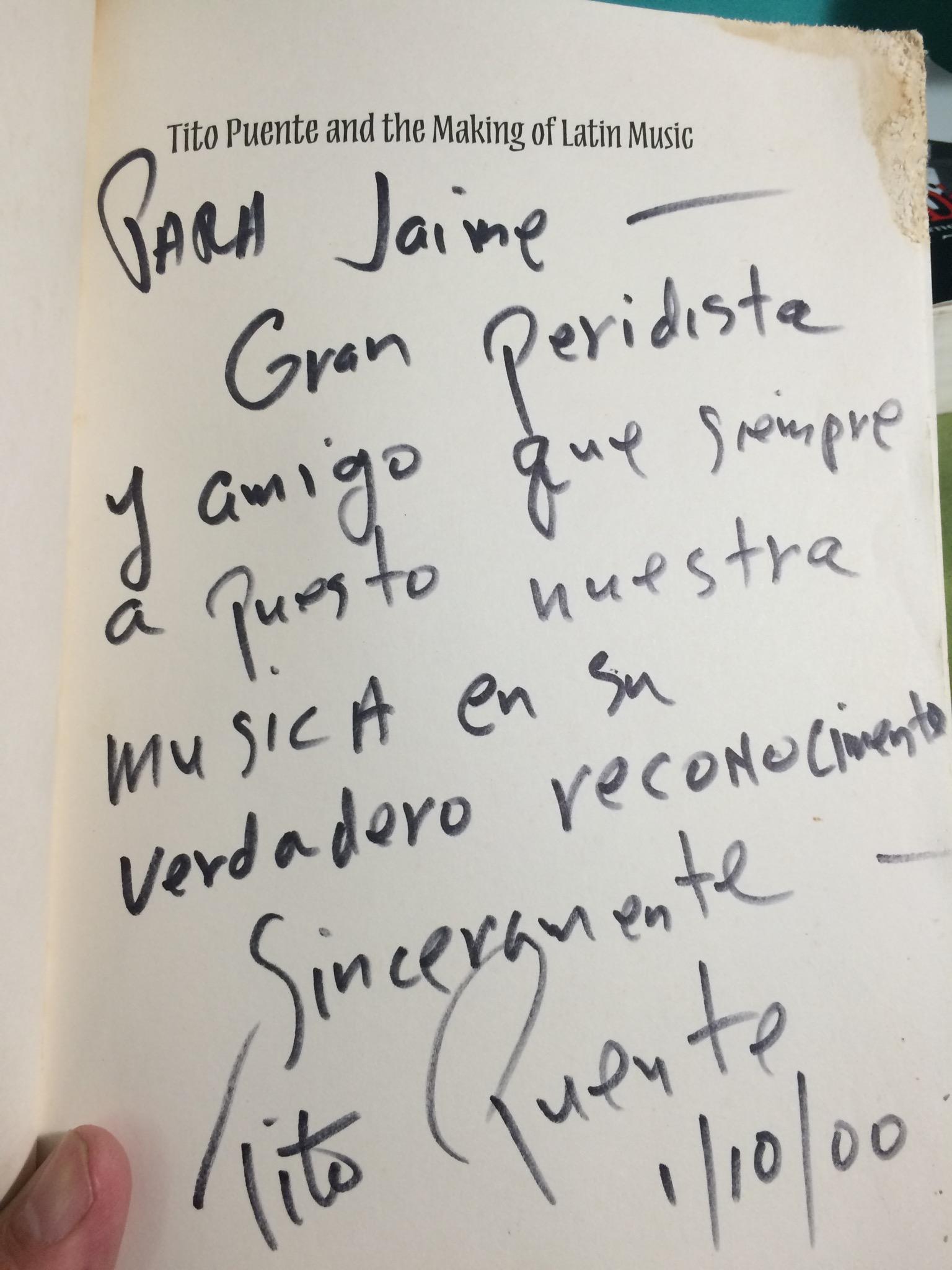 Dedicatoria escrita por Tito Puente en el año 2000. (colección personal Jaime Torres Torres)