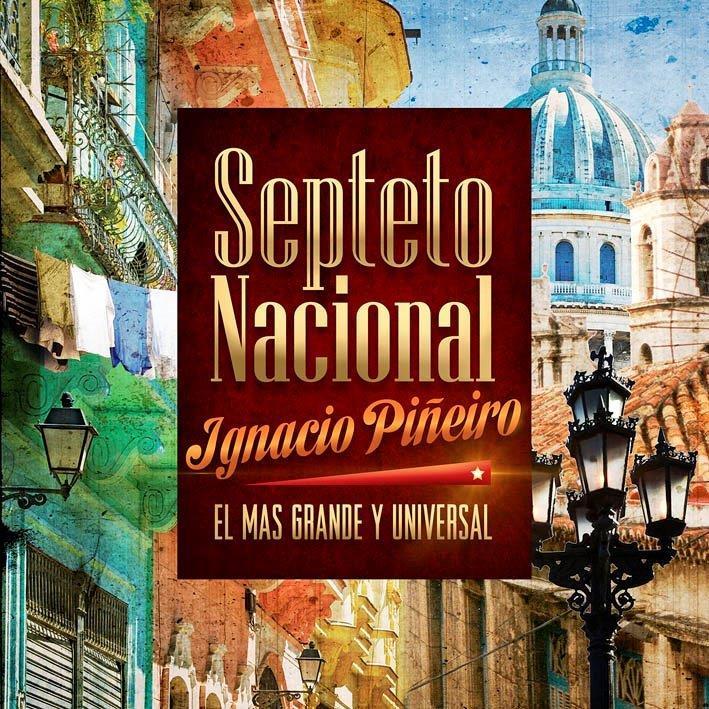 Carátula de la nueva producción del Septeto Nacional Ignacio Piñeiro.